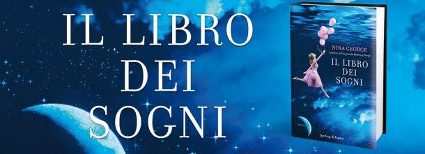 """""""Il libro dei sogni"""" di Nina George è un romanzo intimo e delicato, che ruota intorno alla storia di tre personaggi speciali, ciascuno per una ragione."""