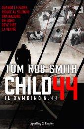 Child 44 - il bambino numero 44     Il libro