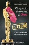 Cinquanta sbavature di Gigio - il film