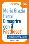 Dimagrire con il FastReset® - Sperling Tips