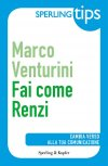 Fai come Renzi - Sperling Tips