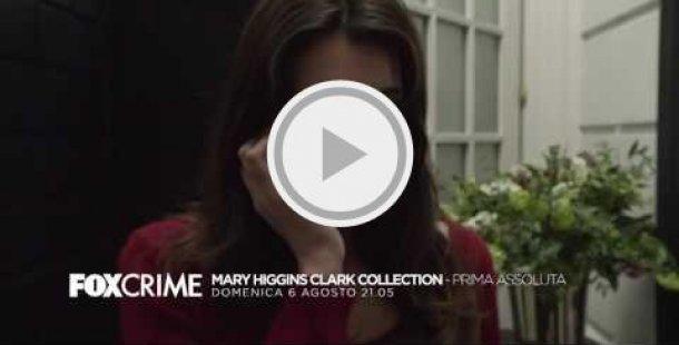 Dal 6 agosto su Fox Crime una serie di film tv ispirati ai romanzi di Mary Higgins Clark, regina americana del giallo.