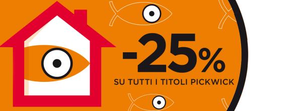 Un mese di sconti con Pickwick: lo sconto del 25% anche sugli ebook!