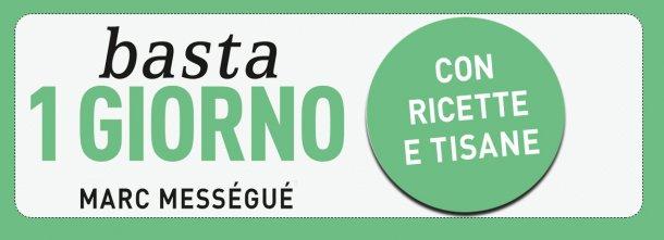 Scopri la dieta di Marc Mességué: prezzo lancio in ebook a 4,99 euro fino al 10 settembre! Provala subito!