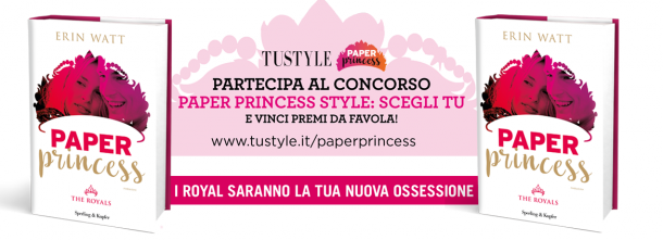 Paper Princess e Tu style: un concorso da favola!