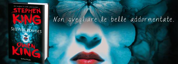 """""""Sleeping Beauties è un romanzo epico brillante e originale, fresco e vitale."""" The Guardian"""